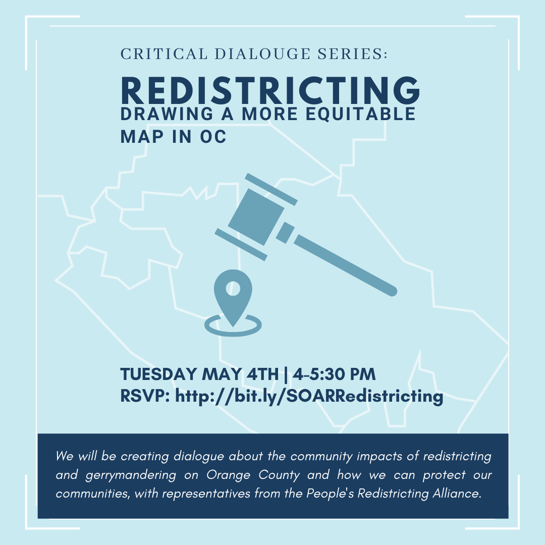 Critical Dialogue Series_ Redistricting - Drawing a More Equitable Map in OC